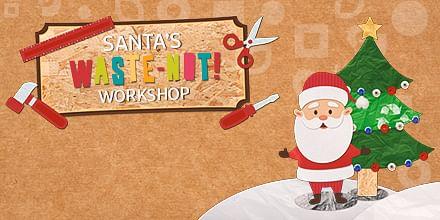 The Marlowes Santa's Waste-Not Workshop - Advertising