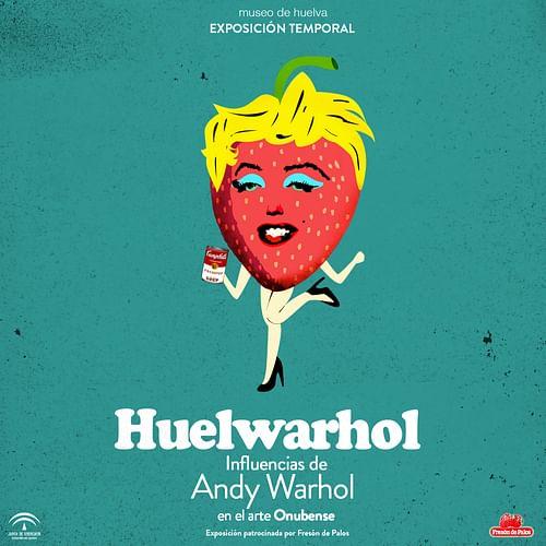 Imagen exposición Huelwarhol - Publicidad