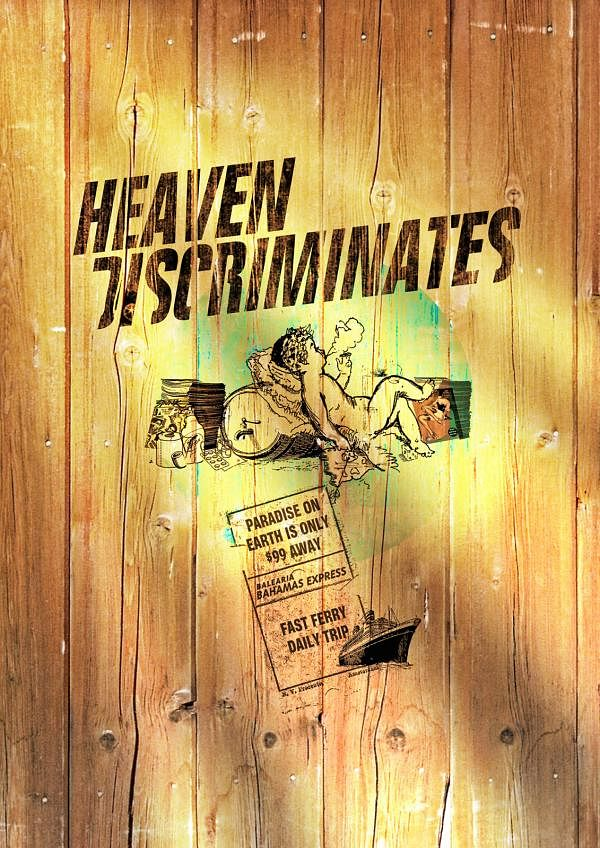 Heaven Discriminates