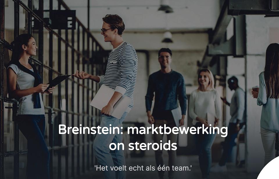 Breinstein: marktbewerking on steroids