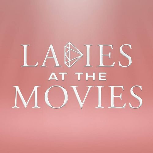 Ladies at the Movies - Social Media Management - Image de marque & branding