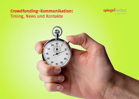 Crowdfunding-Kommunikation: Timing, News und Ko...