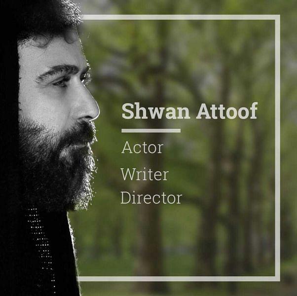 Shwan Attoof Actor & Director
