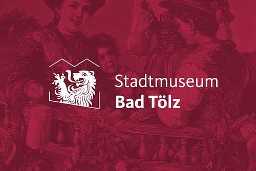 Bad Tölz Stadtmuseum: Corporate Design - Markenbildung & Positionierung